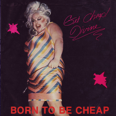 105021X - Divine - Born To Be Cheap