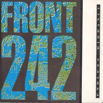 WAX 004 - Front 242 - Endless Riddance