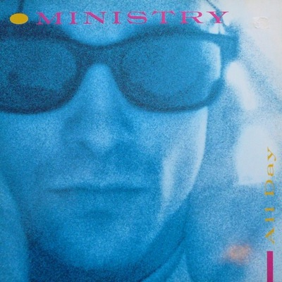 WAX 007 - Ministry - All Day/Everyday (Is Halloween)