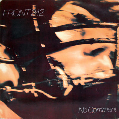 WAX 010 - Front 242 - No Comment
