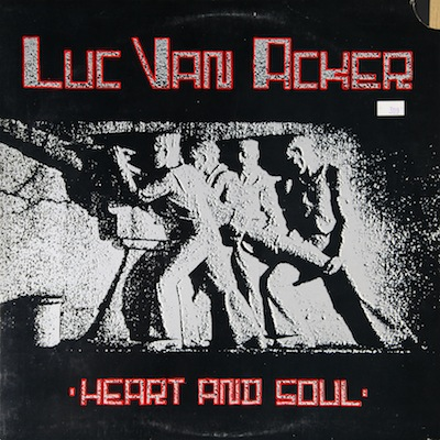 WAX 018 - Luc Van Acker - Heart And Soul