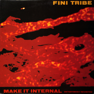 WAX 028 - Fini Tribe - Make It Internal