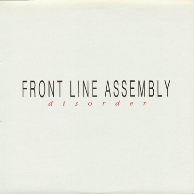 WAX 041 - Front Line Assembly - Disorder