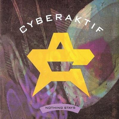 WAX 9119 - Cyberaktif - Nothing Stays